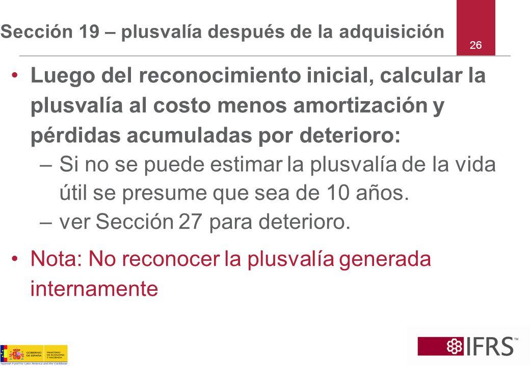 Sección 19 – plusvalía después de la adquisición