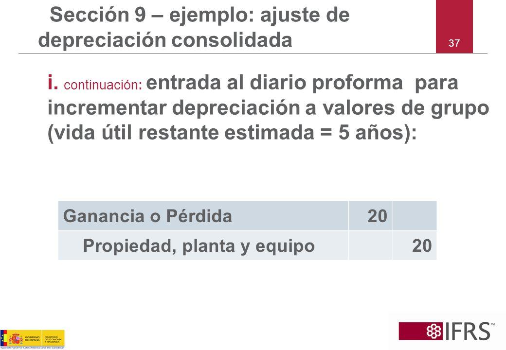 Sección 9 – ejemplo: ajuste de depreciación consolidada