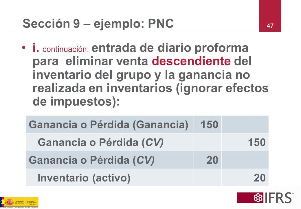 Sección 9 – ejemplo: PNC 47.