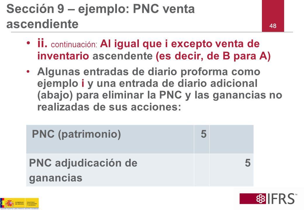 Sección 9 – ejemplo: PNC venta ascendiente