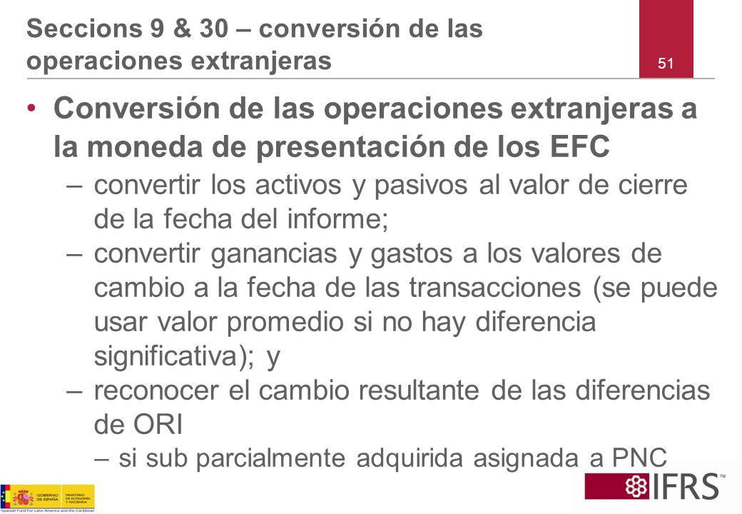 Seccions 9 & 30 – conversión de las operaciones extranjeras