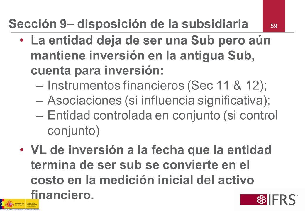 Sección 9– disposición de la subsidiaria