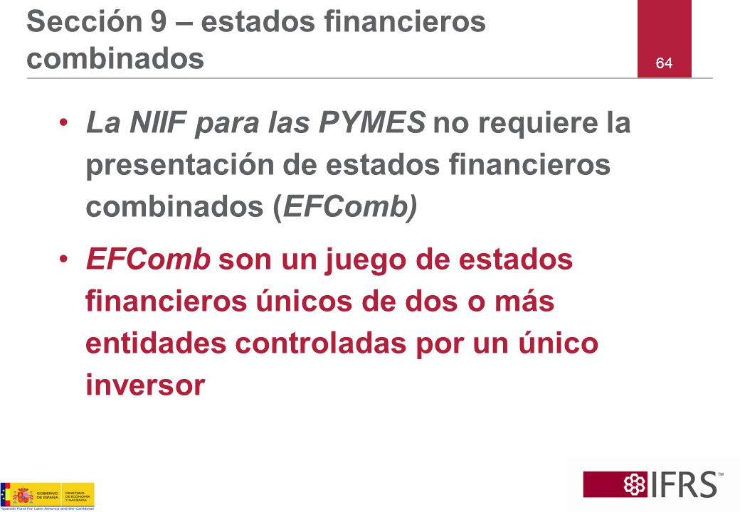 Sección 9 – estados financieros combinados