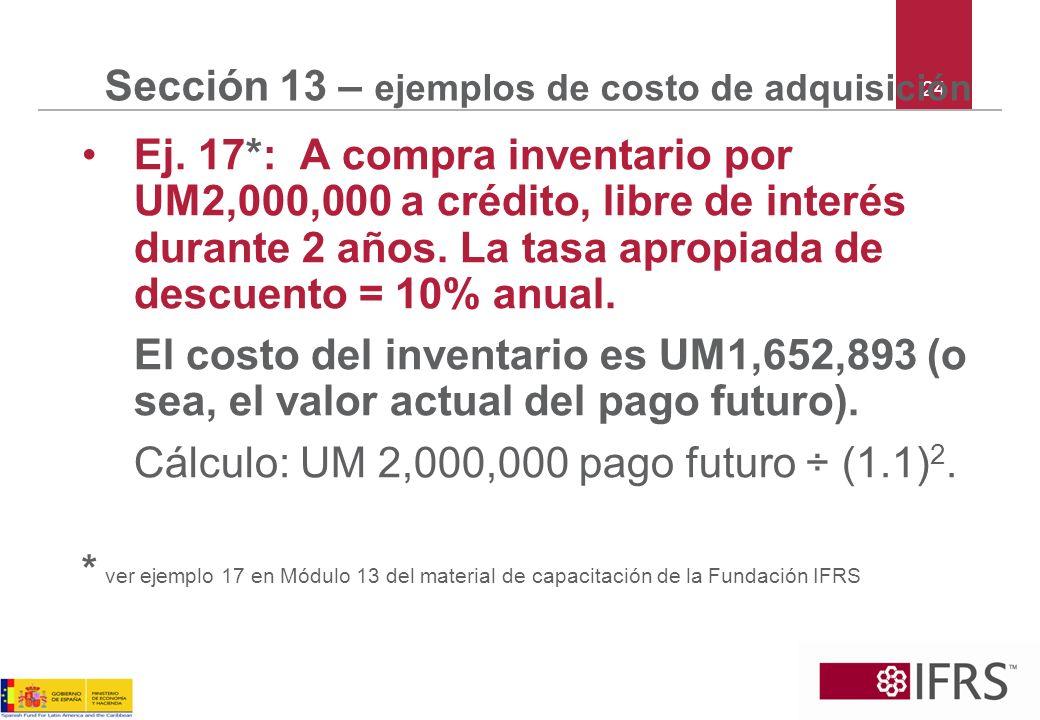 Sección 13 – ejemplos de costo de adquisición