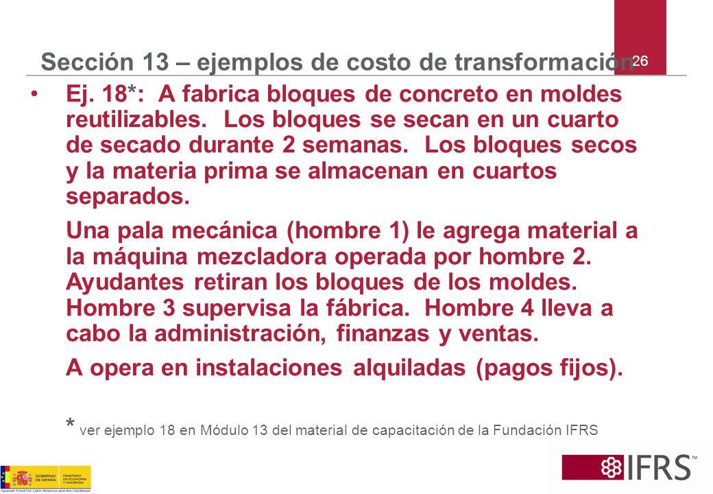 Sección 13 – ejemplos de costo de transformación
