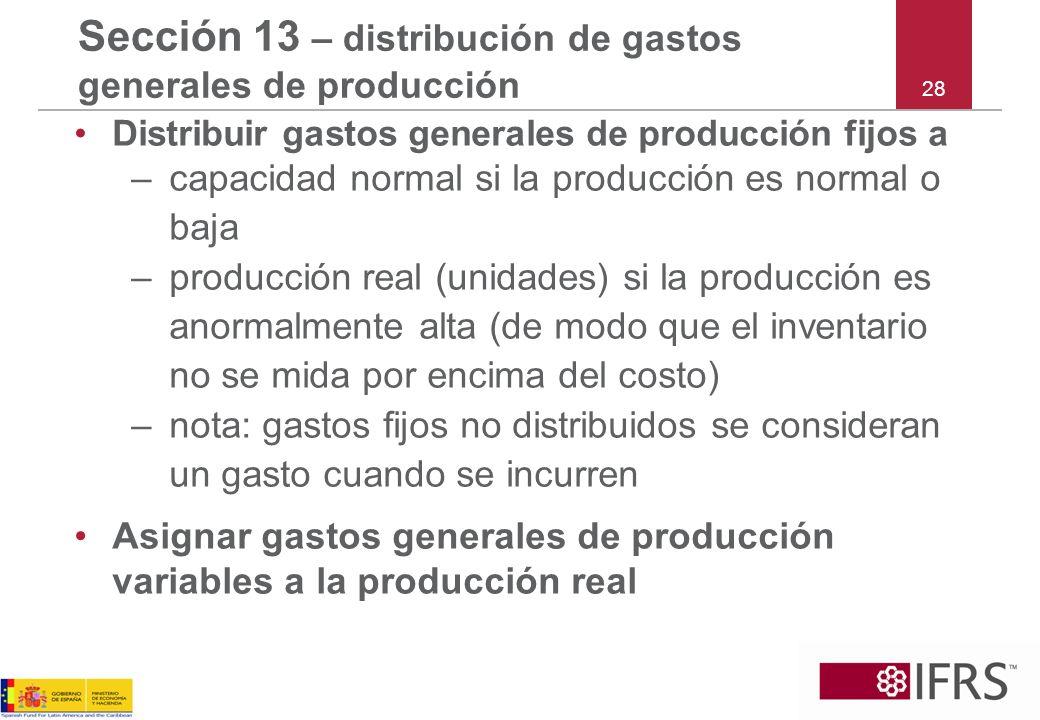 Sección 13 – distribución de gastos generales de producción