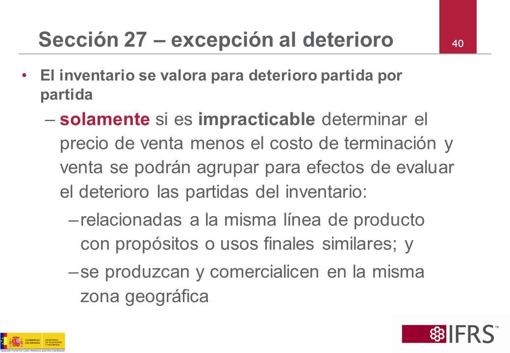Sección 27 – excepción al deterioro
