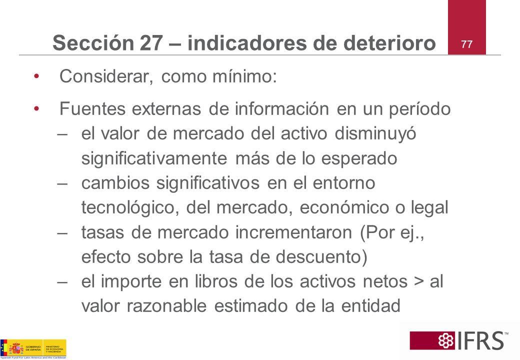 Sección 27 – indicadores de deterioro