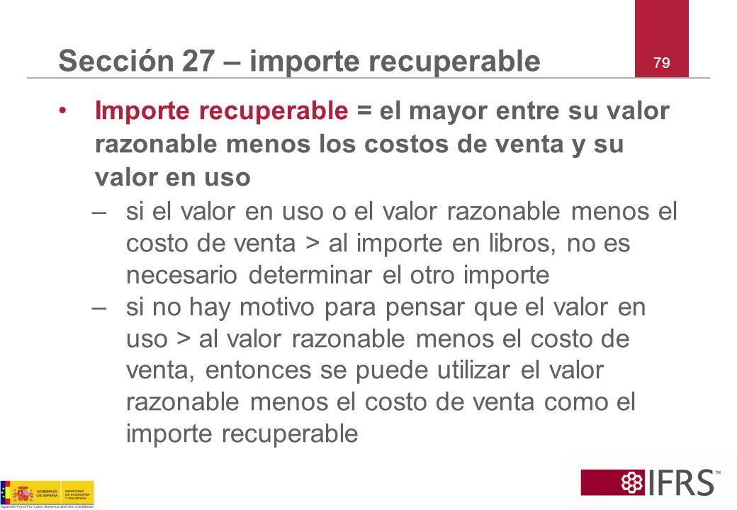 Sección 27 – importe recuperable