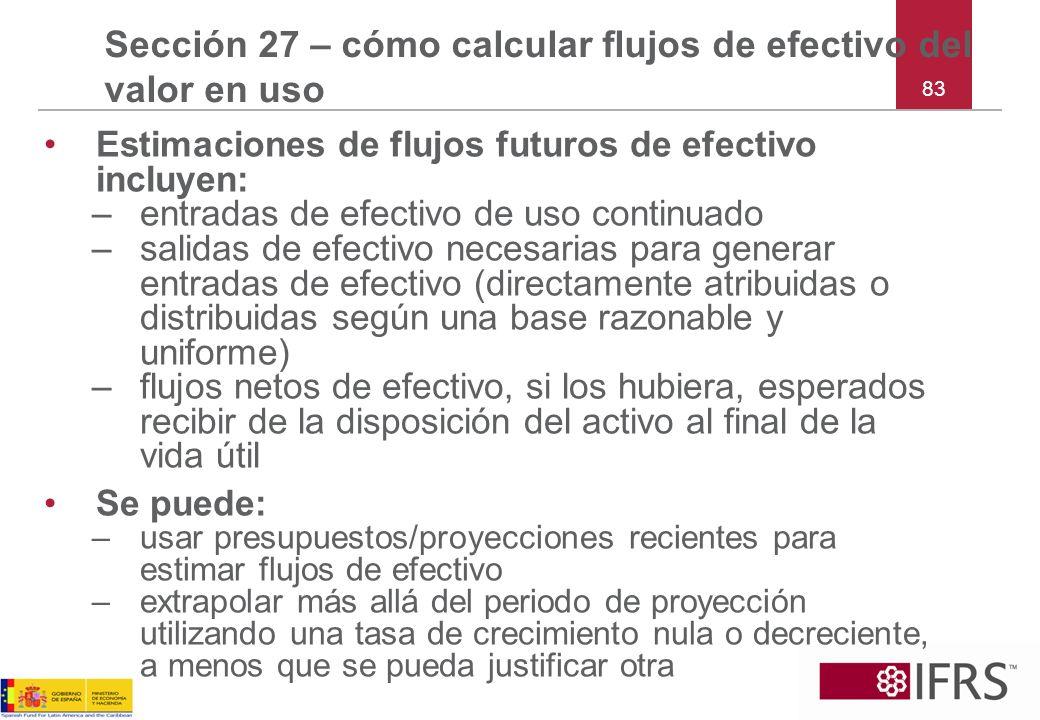 Sección 27 – cómo calcular flujos de efectivo del valor en uso