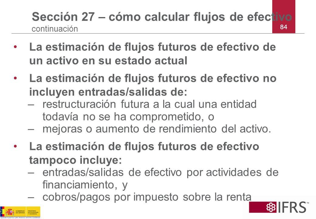 Sección 27 – cómo calcular flujos de efectivo continuación