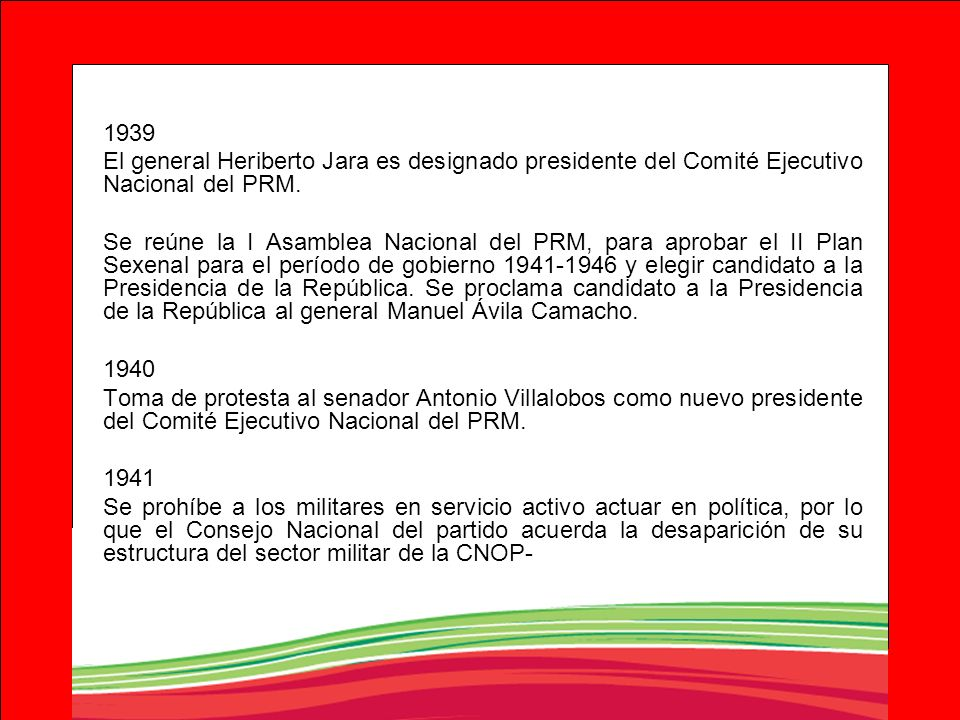 1939El general Heriberto Jara es designado presidente del Comité Ejecutivo Nacional del PRM.
