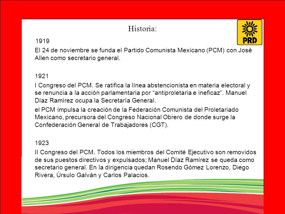 Historia:1919. El 24 de noviembre se funda el Partido Comunista Mexicano (PCM) con José Allen como secretario general.
