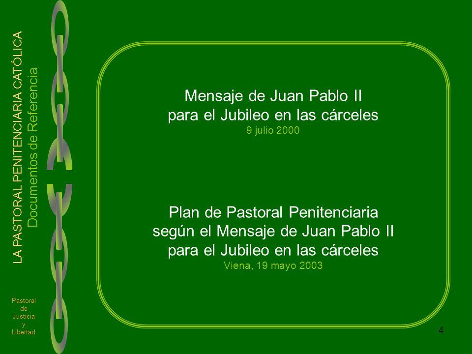 Mensaje de Juan Pablo II para el Jubileo en las cárceles