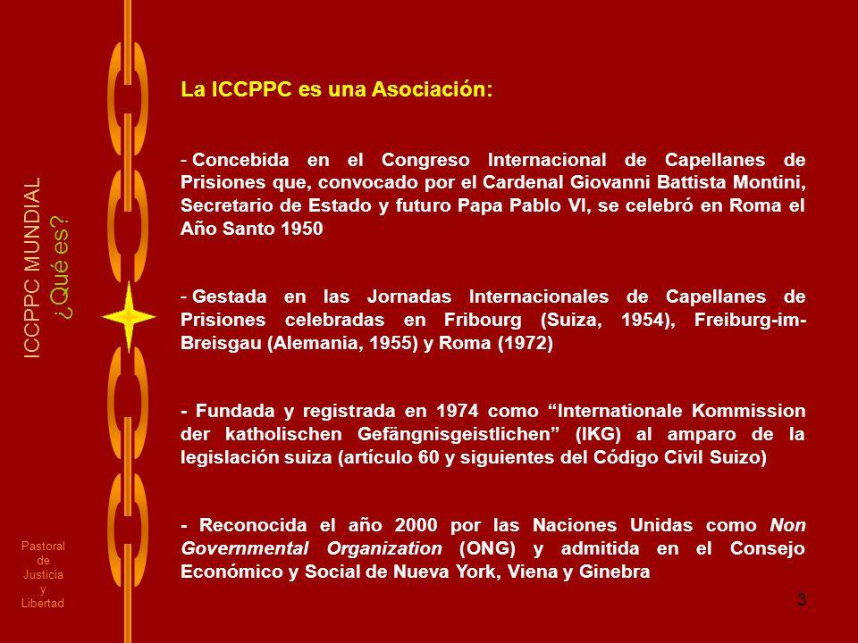 ¿Qué es La ICCPPC es una Asociación: ICCPPC MUNDIAL