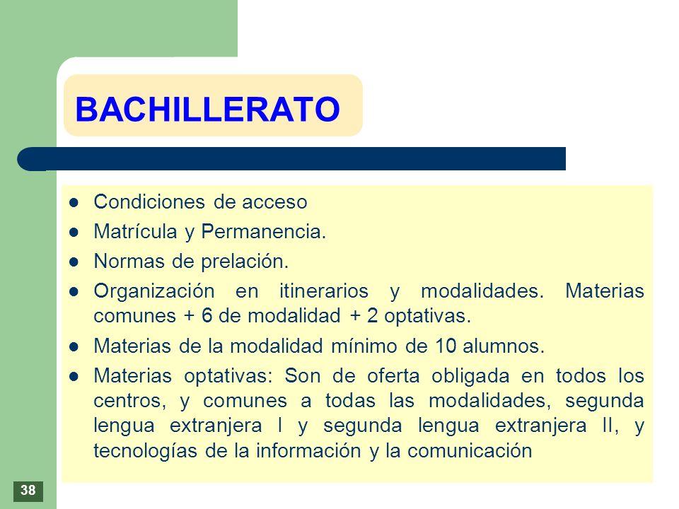 BACHILLERATO Condiciones de acceso Matrícula y Permanencia.