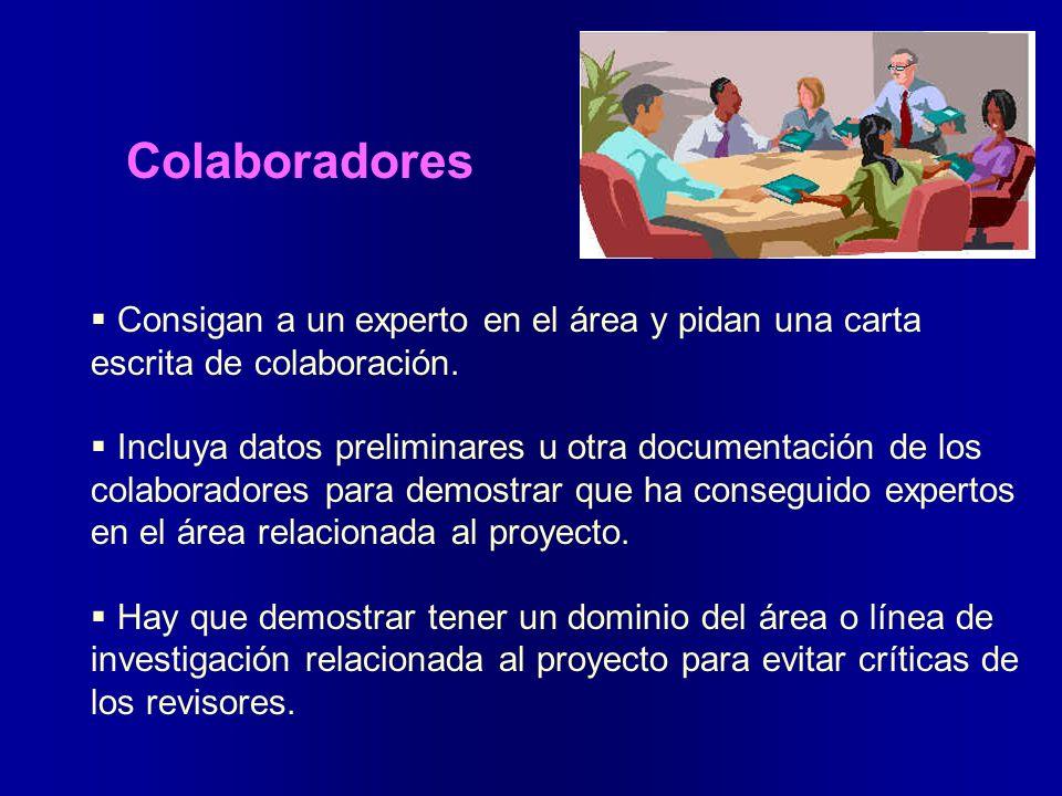 Colaboradores Consigan a un experto en el área y pidan una carta escrita de colaboración.