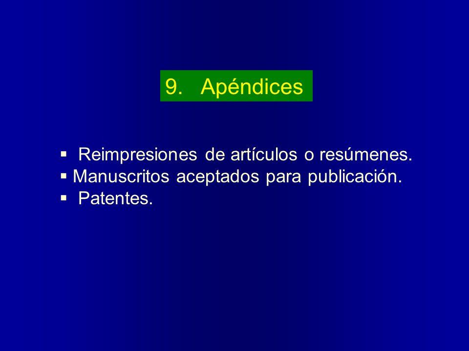9. Apéndices Reimpresiones de artículos o resúmenes.
