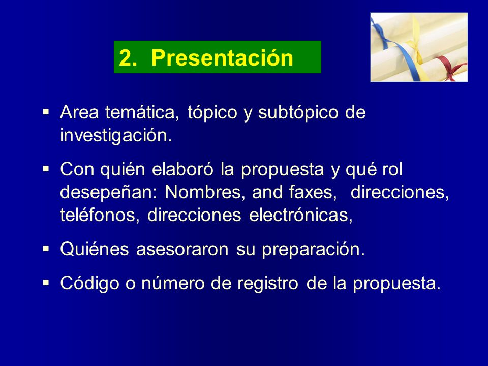 2. Presentación Area temática, tópico y subtópico de investigación.