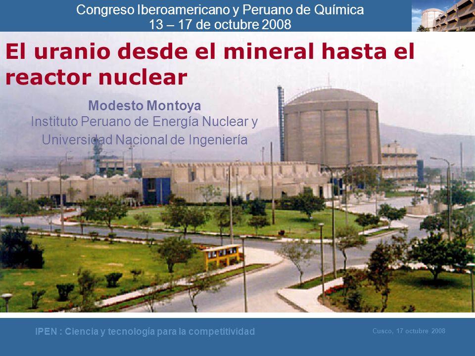 El uranio desde el mineral hasta el reactor nuclear