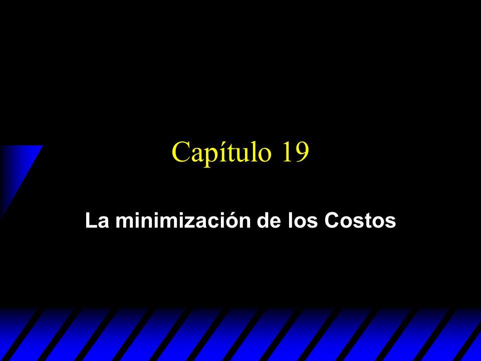 La minimización de los Costos