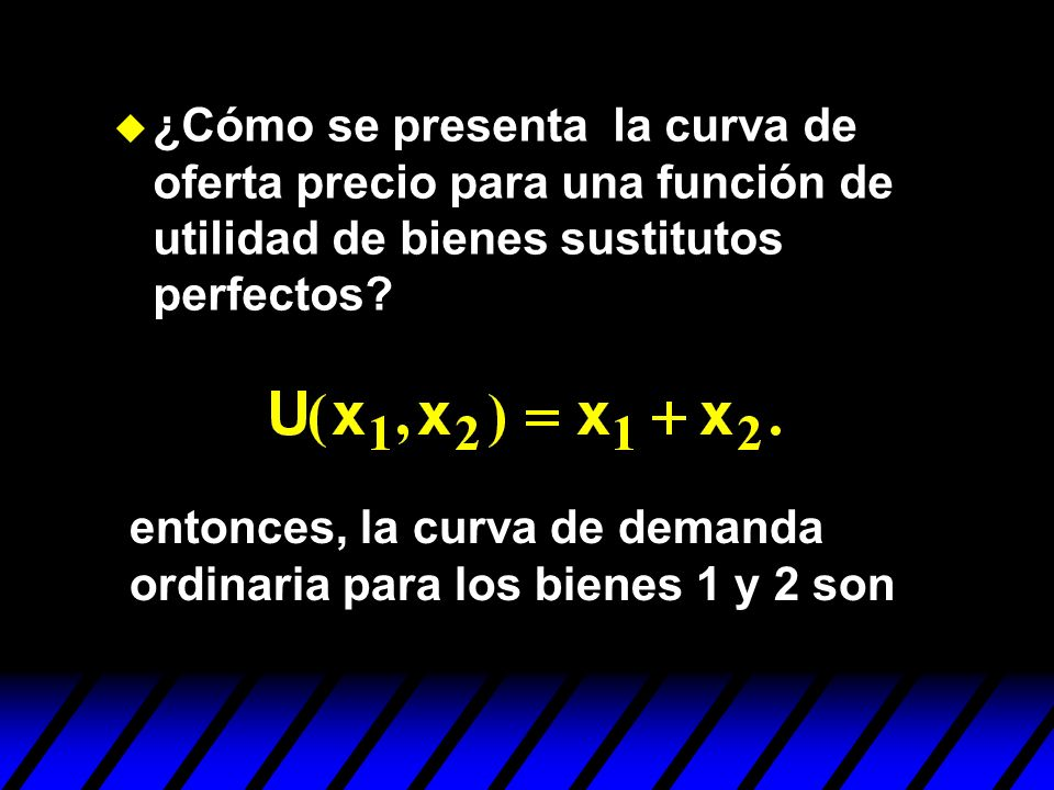 ¿Cómo se presenta la curva de oferta precio para una función de utilidad de bienes sustitutos perfectos