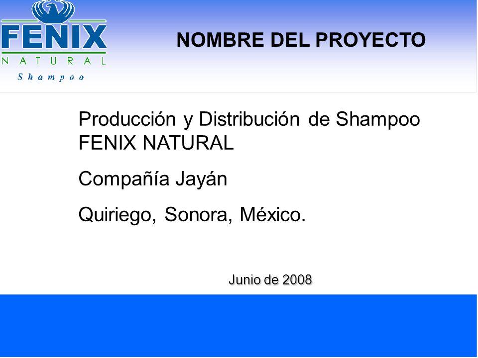 Producción y Distribución de Shampoo FENIX NATURAL Compañía Jayán