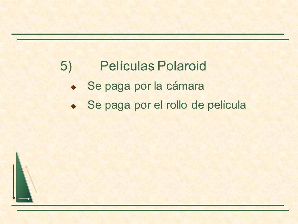 5) Películas Polaroid Se paga por la cámara