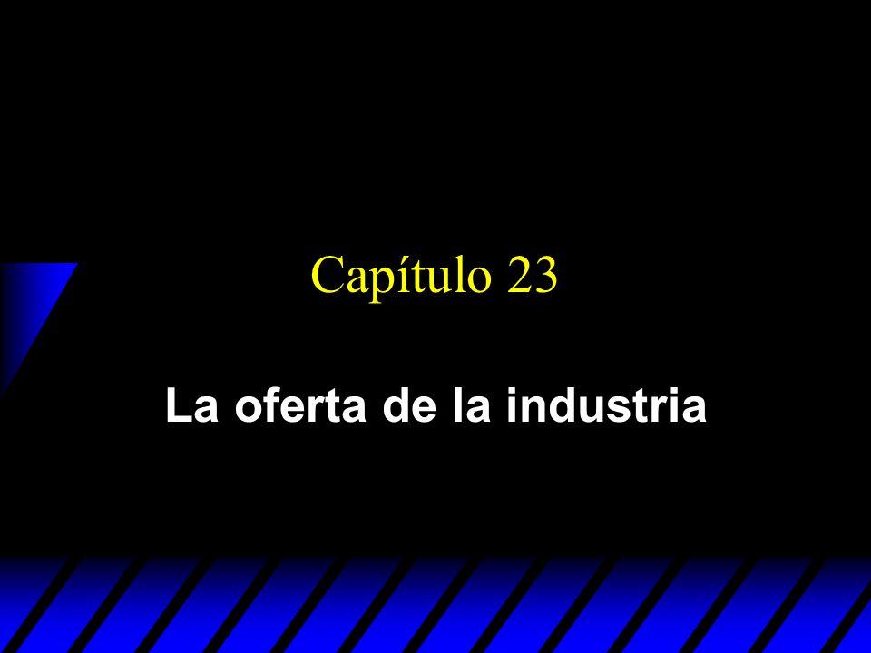 La oferta de la industria