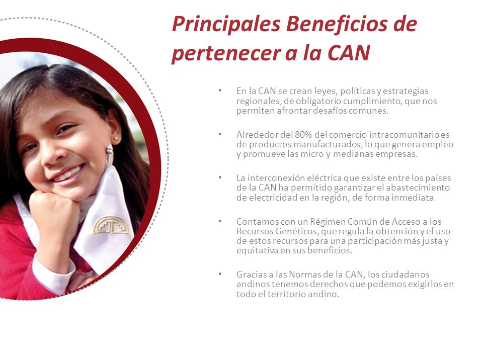 Principales Beneficios de pertenecer a la CAN