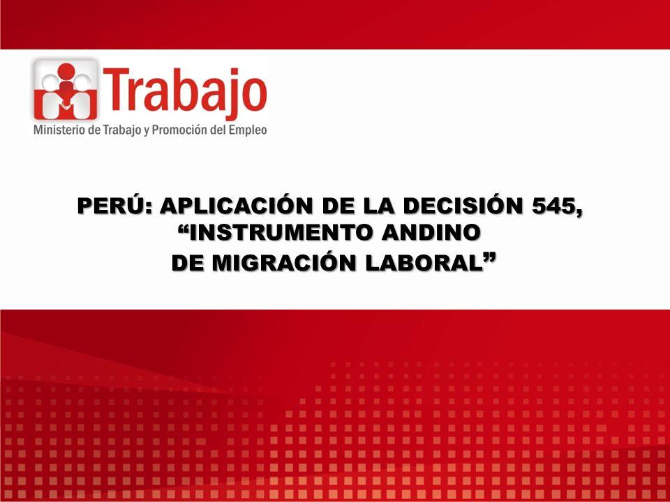 PERÚ: APLICACIÓN DE LA DECISIÓN 545, INSTRUMENTO ANDINO DE MIGRACIÓN LABORAL