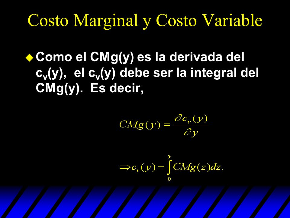 Costo Marginal y Costo Variable