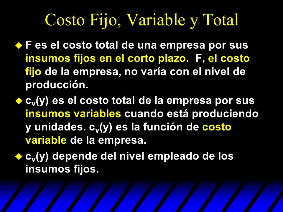 Costo Fijo, Variable y Total