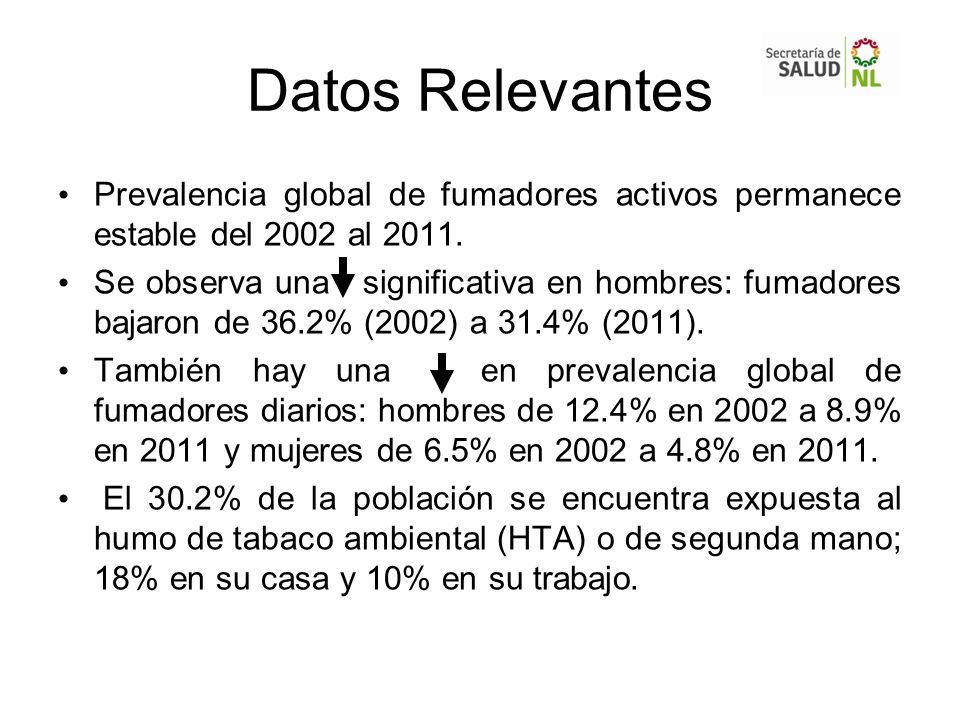 Datos Relevantes Prevalencia global de fumadores activos permanece estable del 2002 al
