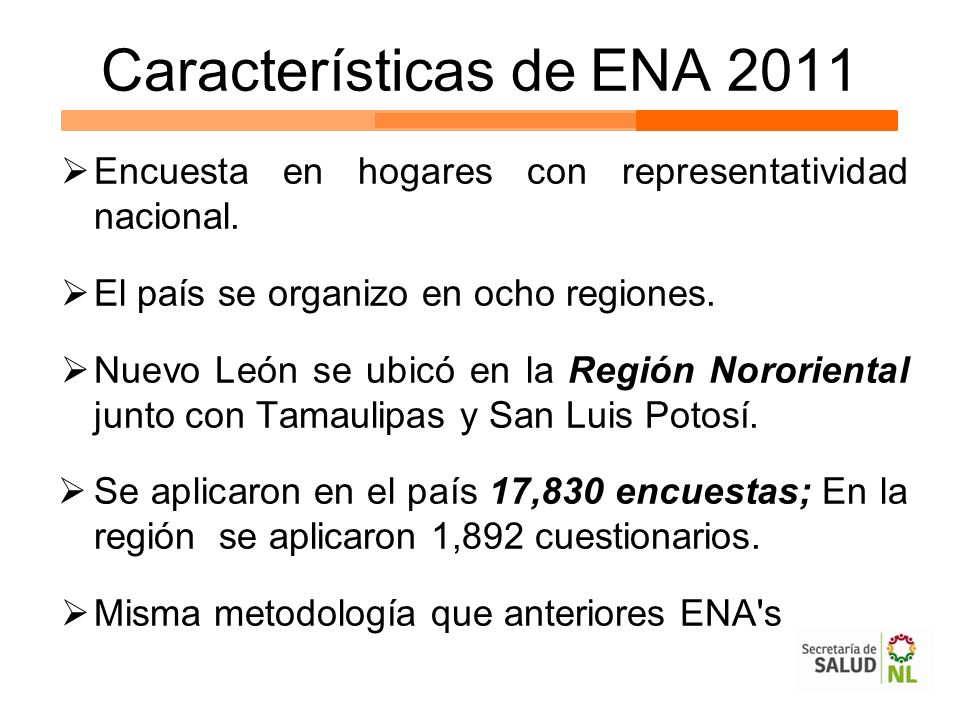 Características de ENA 2011