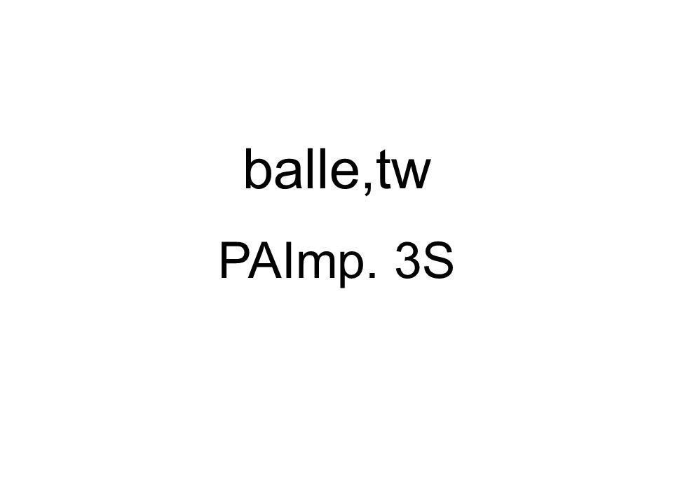 balle,tw PAImp. 3S