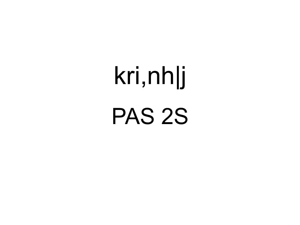 kri,nh|j PAS 2S