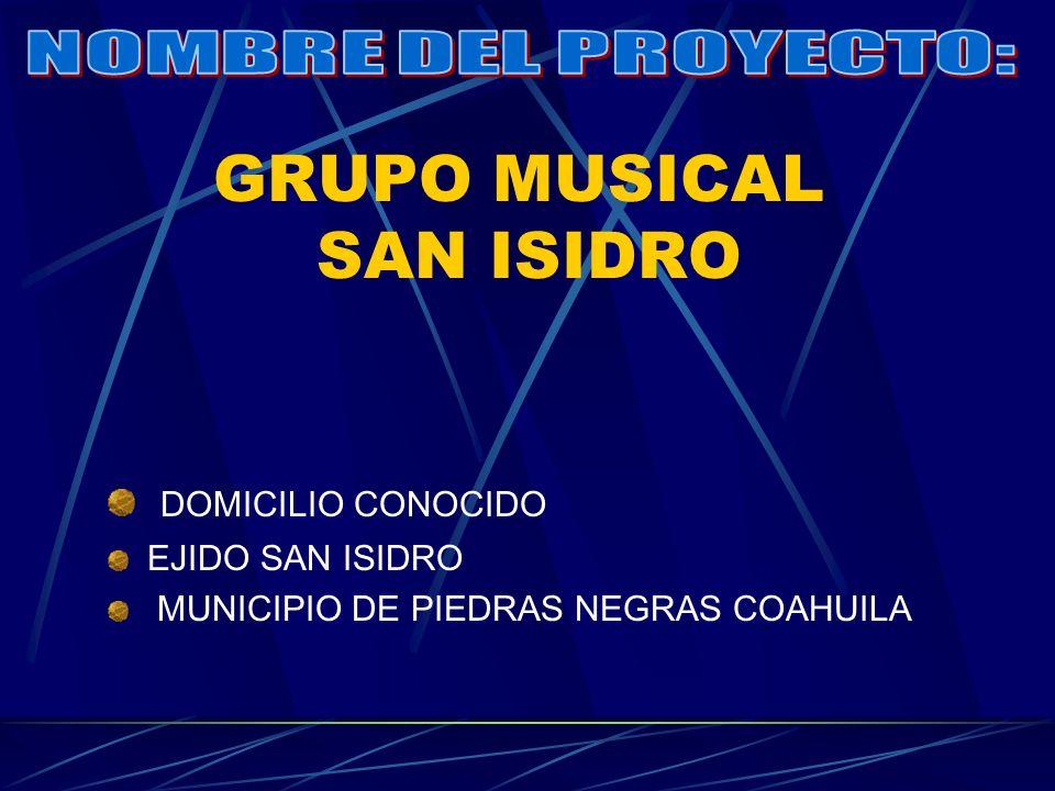GRUPO MUSICAL SAN ISIDRO