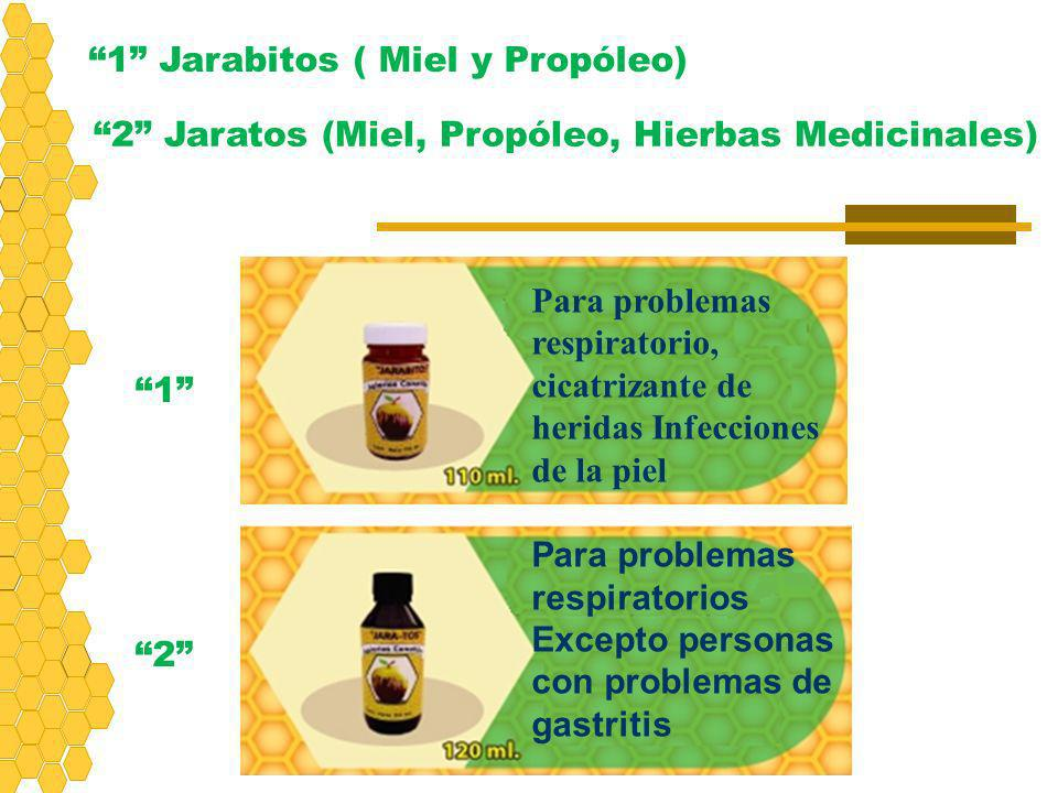 1 Jarabitos ( Miel y Propóleo)