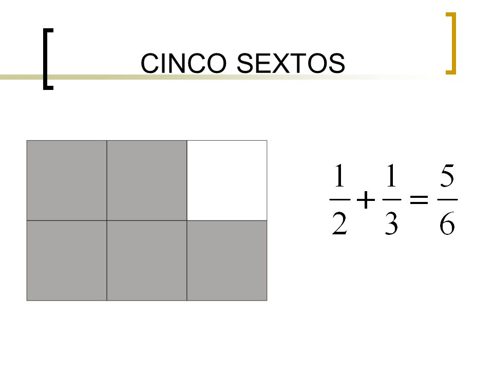 CINCO SEXTOS