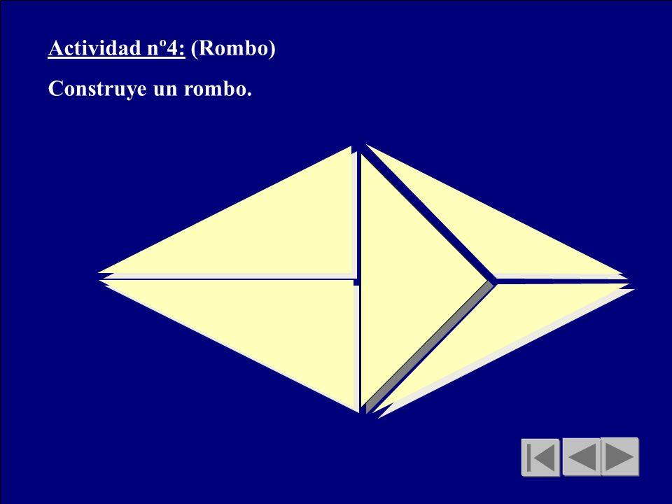 Actividad nº4: (Rombo) Construye un rombo.