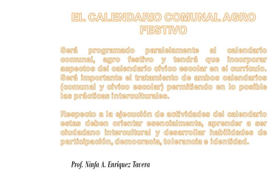 EL CALENDARIO COMUNAL AGRO FESTIVO