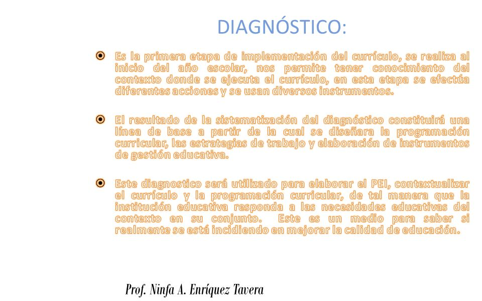 DIAGNÓSTICO: Prof. Ninfa A. Enríquez Tavera