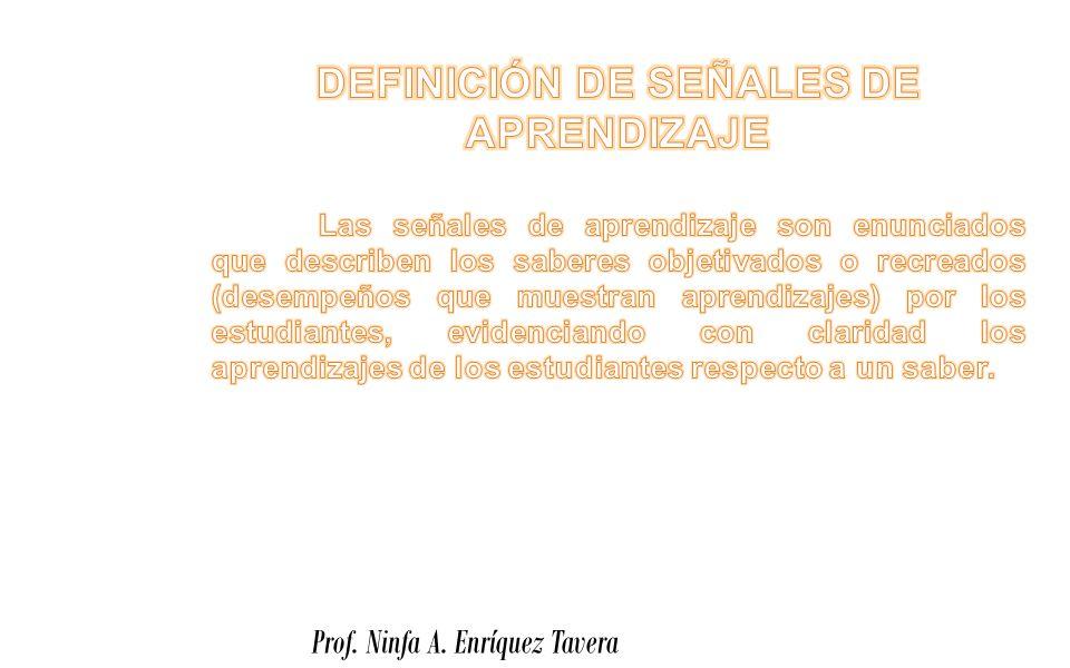 DEFINICIÓN DE SEÑALES DE APRENDIZAJE