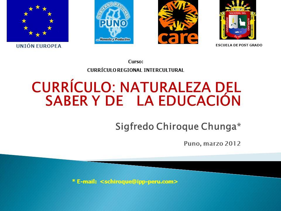 CURRÍCULO: NATURALEZA DEL SABER Y DE LA EDUCACIÓN