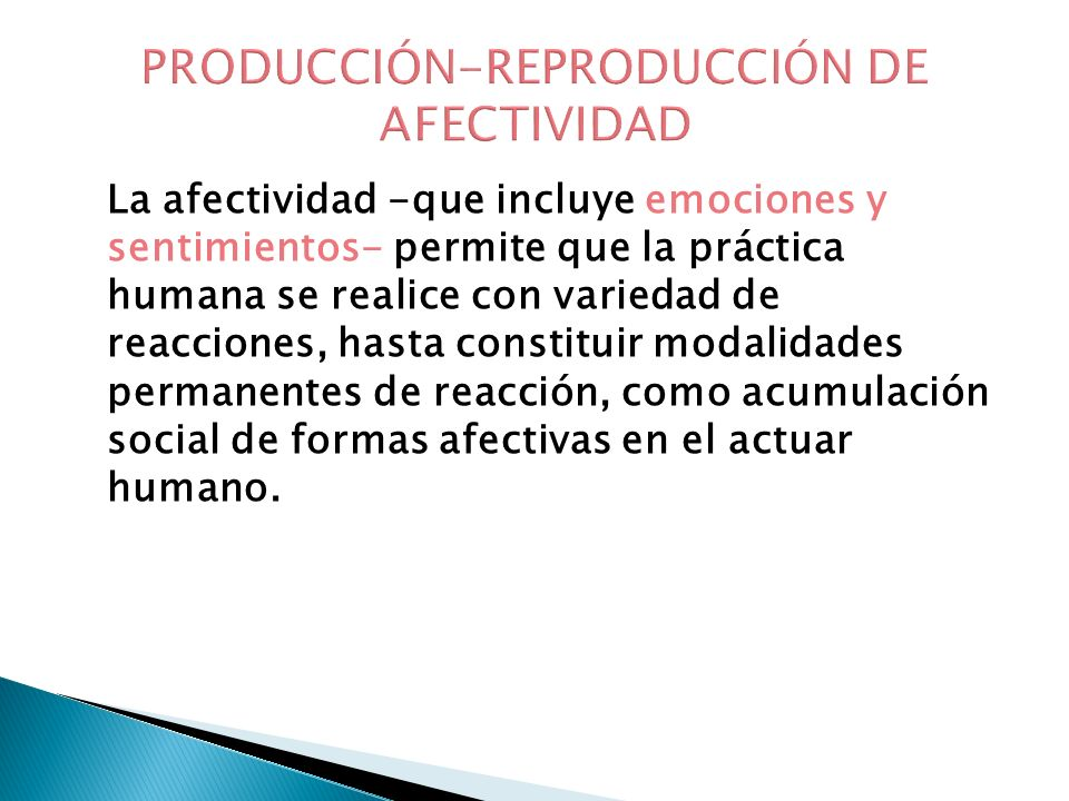 PRODUCCIÓN-REPRODUCCIÓN DE AFECTIVIDAD