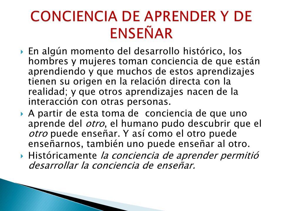CONCIENCIA DE APRENDER Y DE ENSEÑAR
