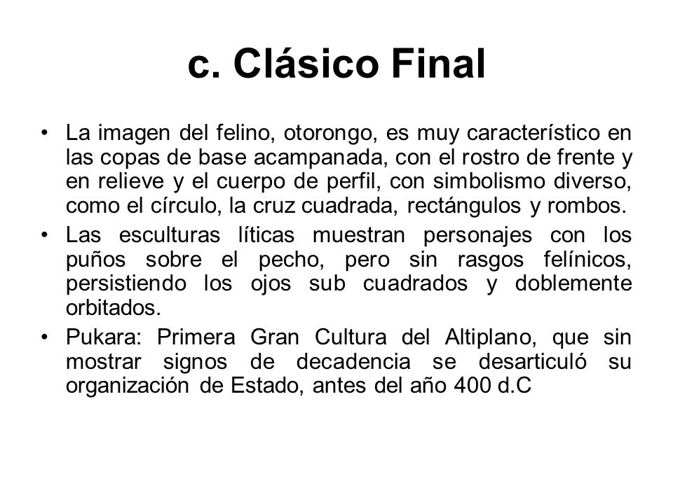 c. Clásico Final