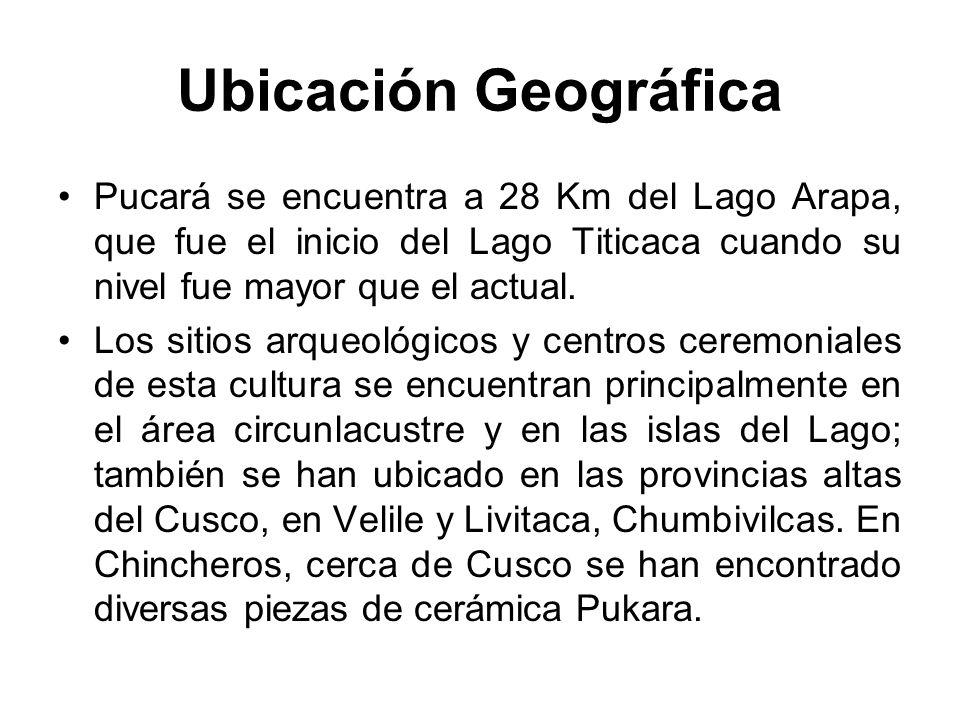 Ubicación Geográfica Pucará se encuentra a 28 Km del Lago Arapa, que fue el inicio del Lago Titicaca cuando su nivel fue mayor que el actual.