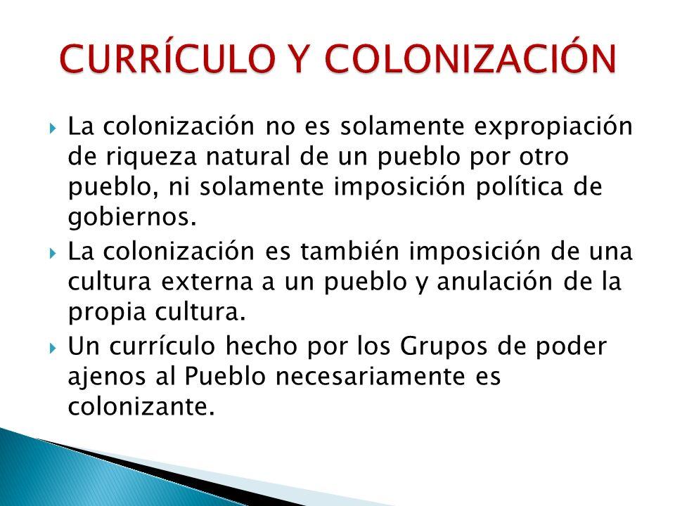 CURRÍCULO Y COLONIZACIÓN